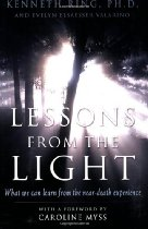 Near Death Experiences: Lessons from the Light